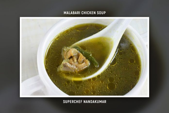 Malabari Chicken Soup | Recipe by SuperChef Nandu